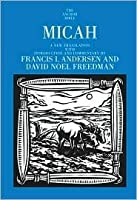 Micah: A New Translation with Introduction and Commentary