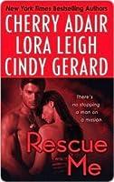 Rescue Me (Includes: T-FLAC, #12; Tempting SEALs, #6)