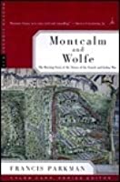 Montcalm and Wolfe: The Riveting Story of the Heroes of the French & Indian War (Modern Library)