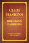 Clem Haskins: Breaking Barriers (Limited Edition)