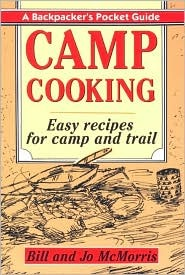 Camp Cooking: A Backpacker's Pocket Guide