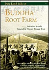 Buddha Root Farm: Pure Land Talks: Dharma Talks