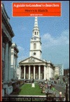 A Guide to London's Churches by Mervyn Blatch