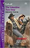 The Valentine Two-Step (Outlaw Hartes, #1)