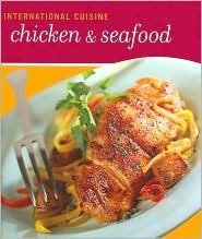 International Cuisine Chicken & Seafood