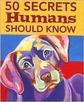 50 Secrets Humans Should Know