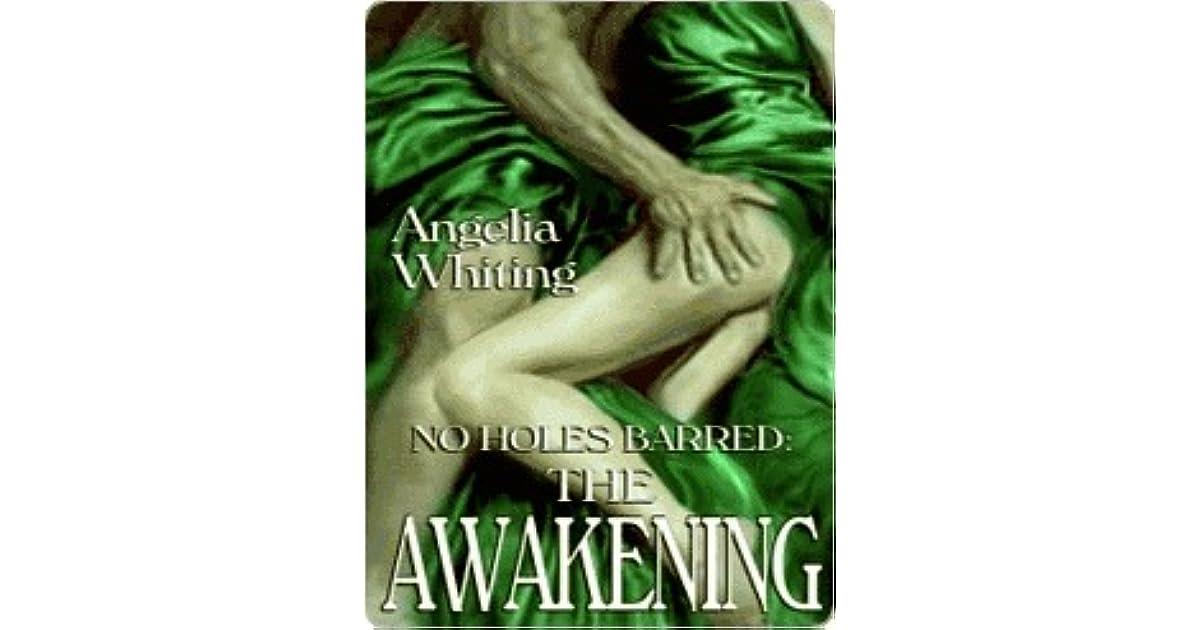 The Awakening (No Holes Barred)