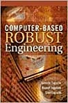 Computer-Based Robust Engineering: Essentials for Dfss