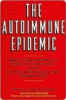 Autoimmune Epidemic