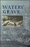 Watery Grave (Sir John Fielding, #3) by Bruce Alexander