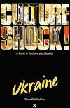 Culture Shock! Ukraine