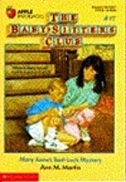Mary Anne's Bad-Luck Mystery (The Baby-Sitters Club, #17)