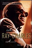 Ray Charles: Man and Music