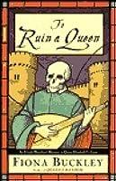 To Ruin A Queen (Ursula Blanchard, #4)