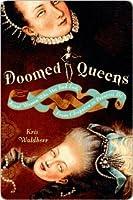 Doomed Queens
