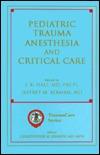 Pediatric Trauma Anesthesia and Critical Care