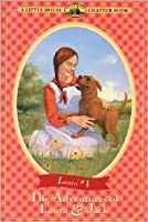 The Adventures of Laura & Jack (Little House Chapter Books: Laura, #1)