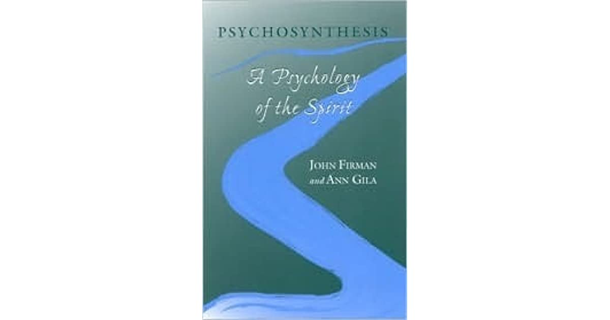psychology psychosynthesis spirit What is spiritual counselling  spiritual psychology, humanistic psychology, psychosynthesis, and person-centred counselling  faith in spirit - that we are.