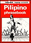 Pilipino Phrasebook: Language Survival Kit
