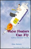 Water Heaters Can Fly: Uplifting Tales from Suburbia