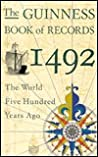 The Guinness Book of Records 1492: The World Five Hundred Years Ago