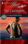 A Few Good Men (Harlequin Blaze #445) by Tori Carrington