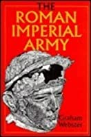 The Roman Imperial Army