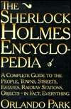 The Sherlock Holmes Encyclopedia: A Complete Guide to the People, Towns, Streets, Estates, Rail....