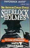 A Case of Identity - a Sherlock Holmes Short Story (Sherlock Holmes)