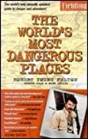 Worlds Most Dangerous Places Edition (Serial)
