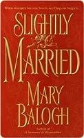 Slightly Married (Bedwyn Saga #1)