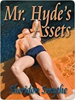 Mr. Hyde's Assets