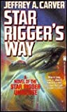 Star Rigger's Way (Star Rigger, #4)