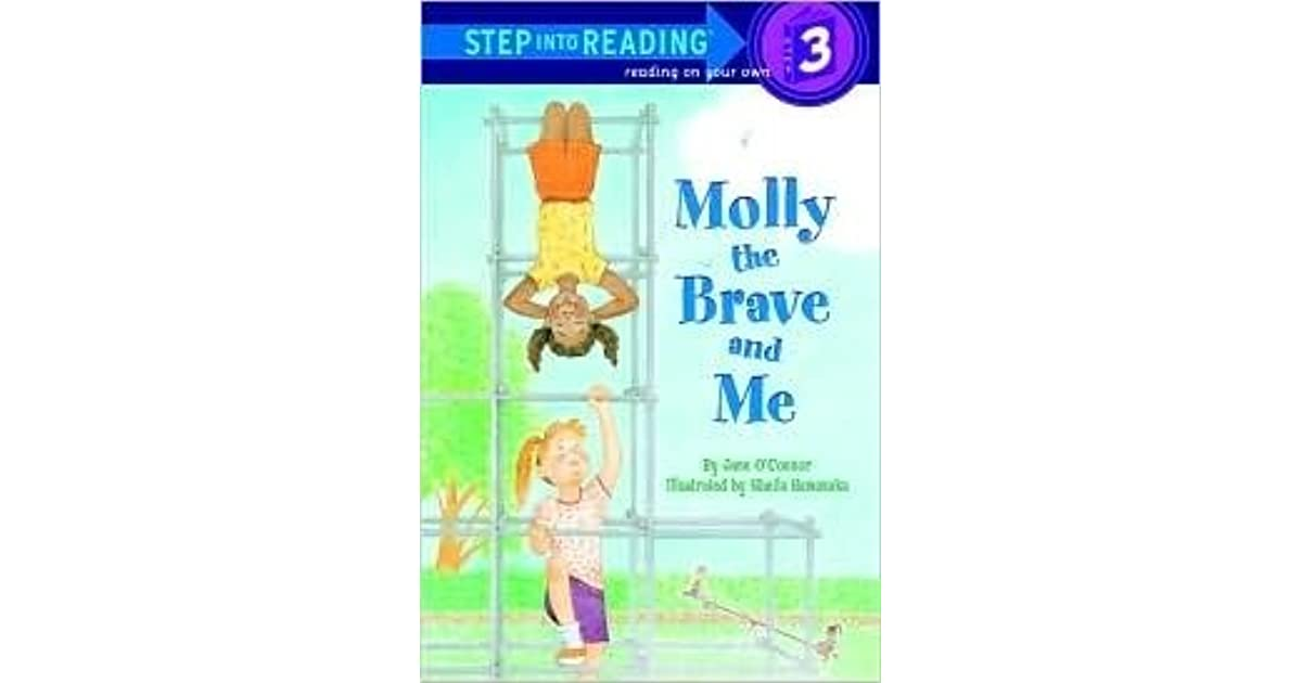 Molly The Brave And Me : Step Into Reading 3