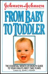 Johnson and Johnson from Baby to Toddler John J. Fisher