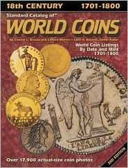 Standard Catalog of World Coins: 18th Century, 1701-1800 by