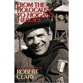 from the holocaust to hogan s heroes clary robert