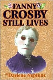 Fanny Crosby Still Lives