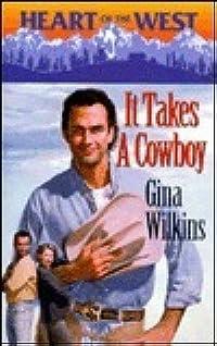 It Takes A Cowboy