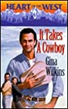 It Takes a Cowboy (Heart of the West/Bachelor Auction, #5)