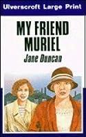 My Friend Muriel