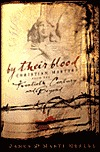 By Their Blood: Christian Martyrs from the Twentieth Century and Beyond