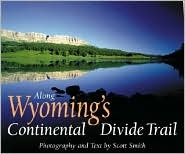 Along Wyomings Continental Divide Trail