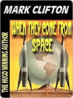 When They Come from Space (Hilarious Misadventures of Ralph Kennedy #2)