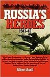 Russia's Heroes, 1941-45