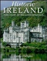 Historic Ireland: 5,000 years of Ireland's heritage