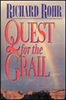 Quest for the Grail: Soul Work & the Sacred Journey
