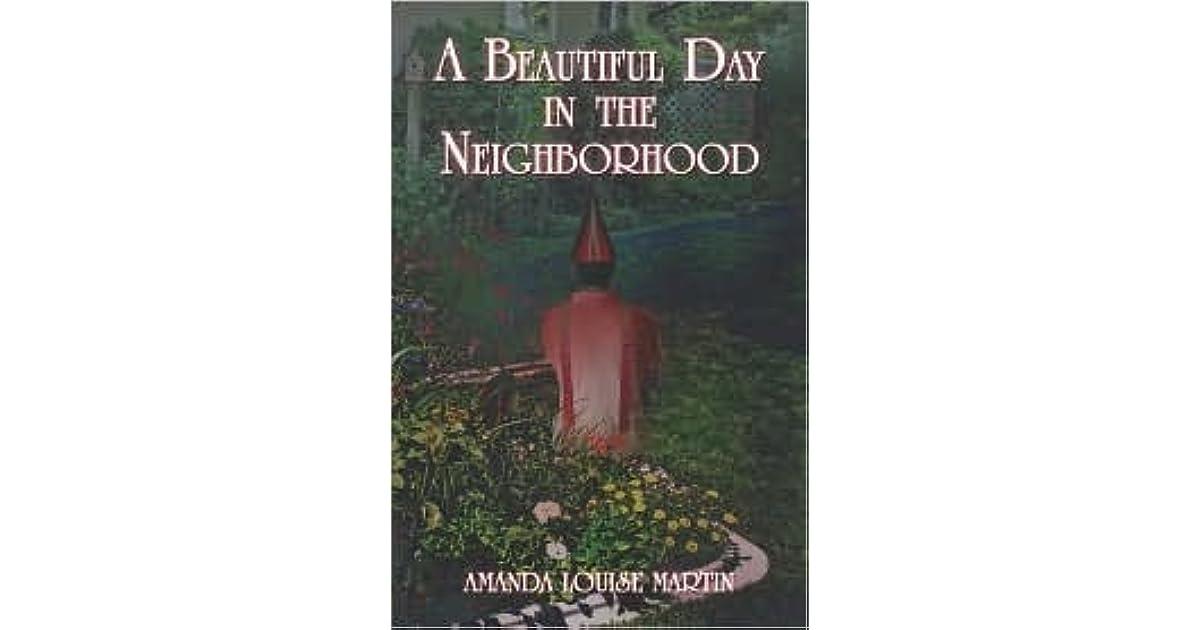 A Beautiful Day in the Neighborhood by Amanda Martin