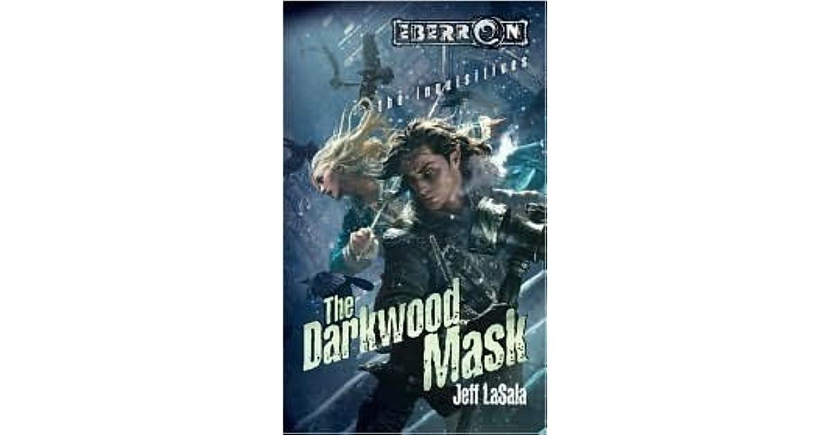 The Darkwood Mask Eberron Inquisitives 4 By Jeff Lasala border=