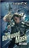 The Darkwood Mask (Eberron: Inquisitives, #4)